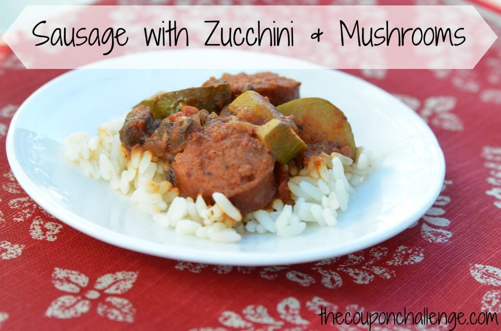 Sausage with Zucchini and Mushrooms Recipe