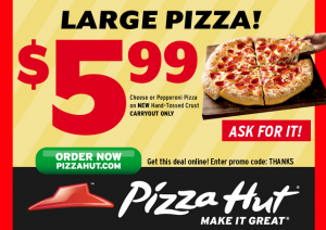 Pizza Hut Customer Appreciation Week: Large Pizzas Just $5.99 March 10-19 - The Coupon Challenge