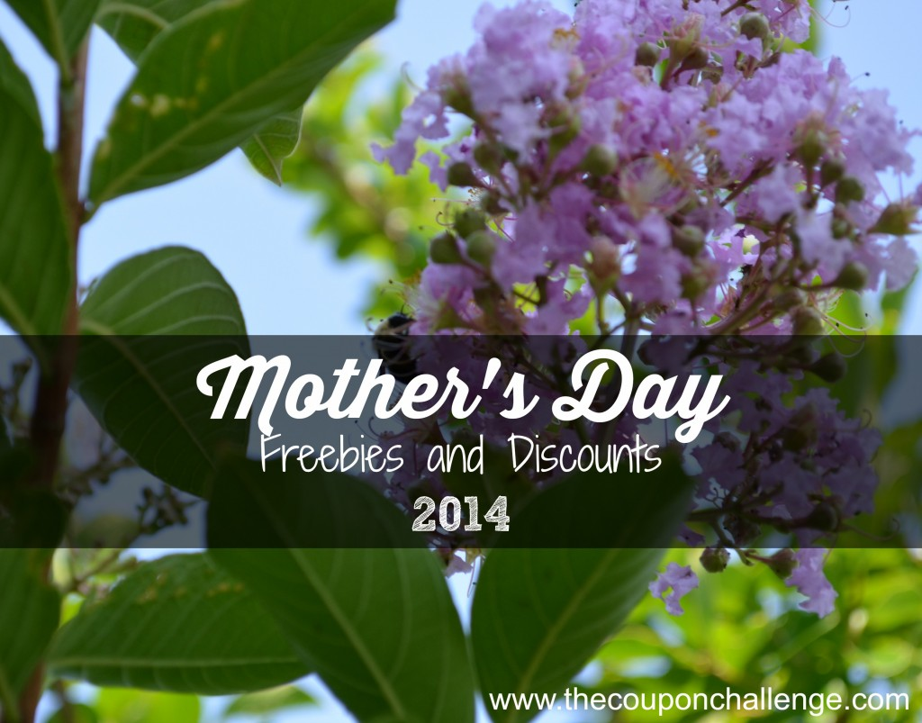 Mother's Day Freebies and Discounts  2014