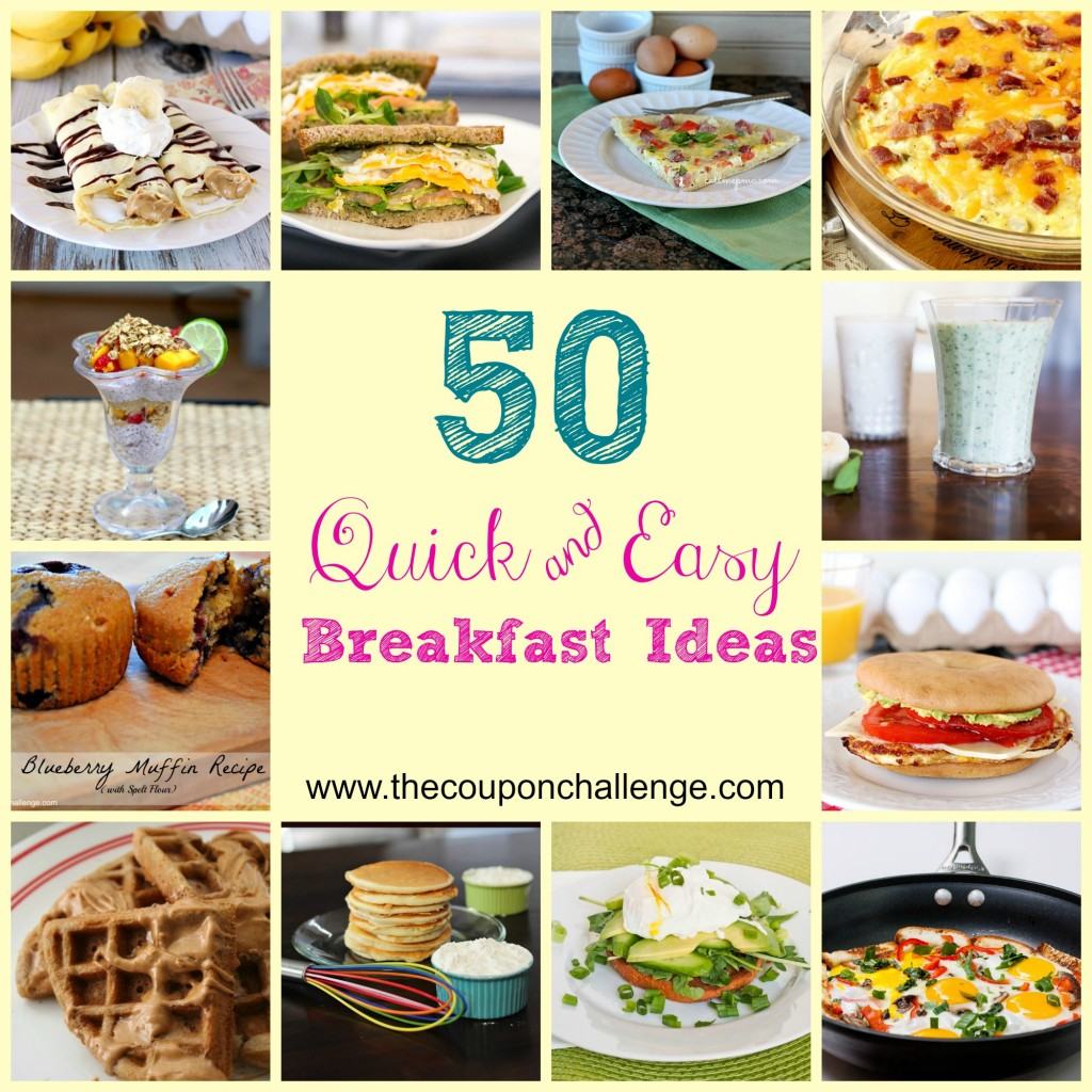 Quick Easy Breakfast Ideas