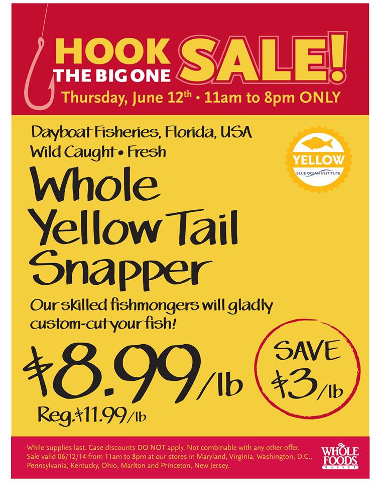 Whole foods market whole yellowtail snappers 6 for Whole foods fish on sale this week