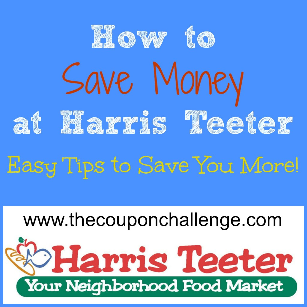 How to Save Money at Harris Teeter