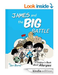 James and the Big Battle A Children's Book about Allergies