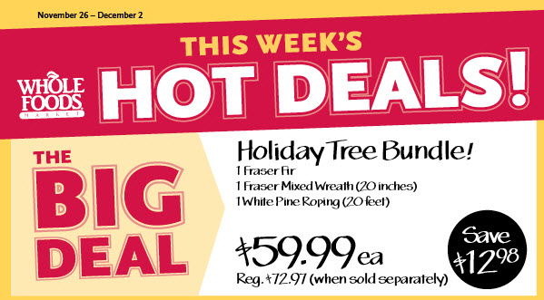 Whole Foods: Holiday Tree Bundle for $59.99 - The Coupon ...