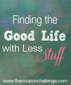 12 Secret of the Good Life - Less Stuff