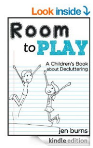 Room to Play A Children's Book about Decluttering