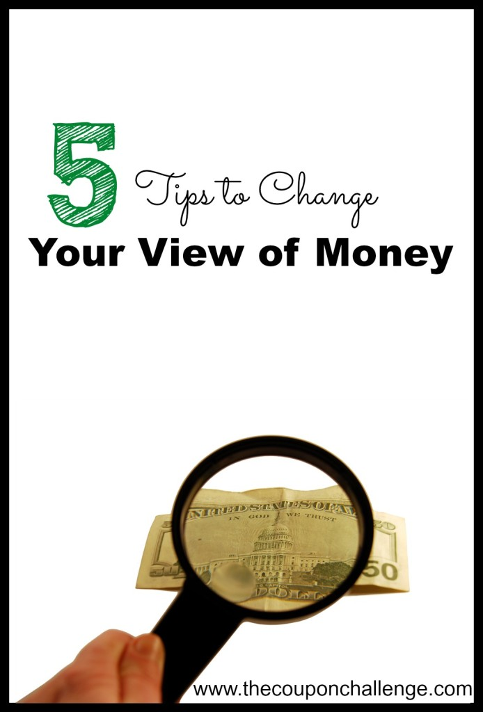 Change The Way You View Money