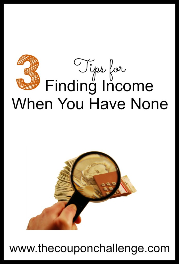 Finding Income When You Have None