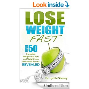 Lose Weight Fast: Over 50 Incredible Weight Loss Tips and Weight Loss Motivation Secrets
