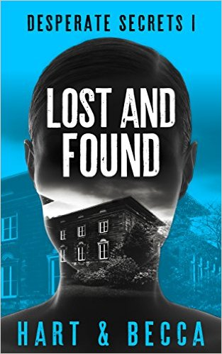 Lost and Found: A Romantic Suspense Thriller Series