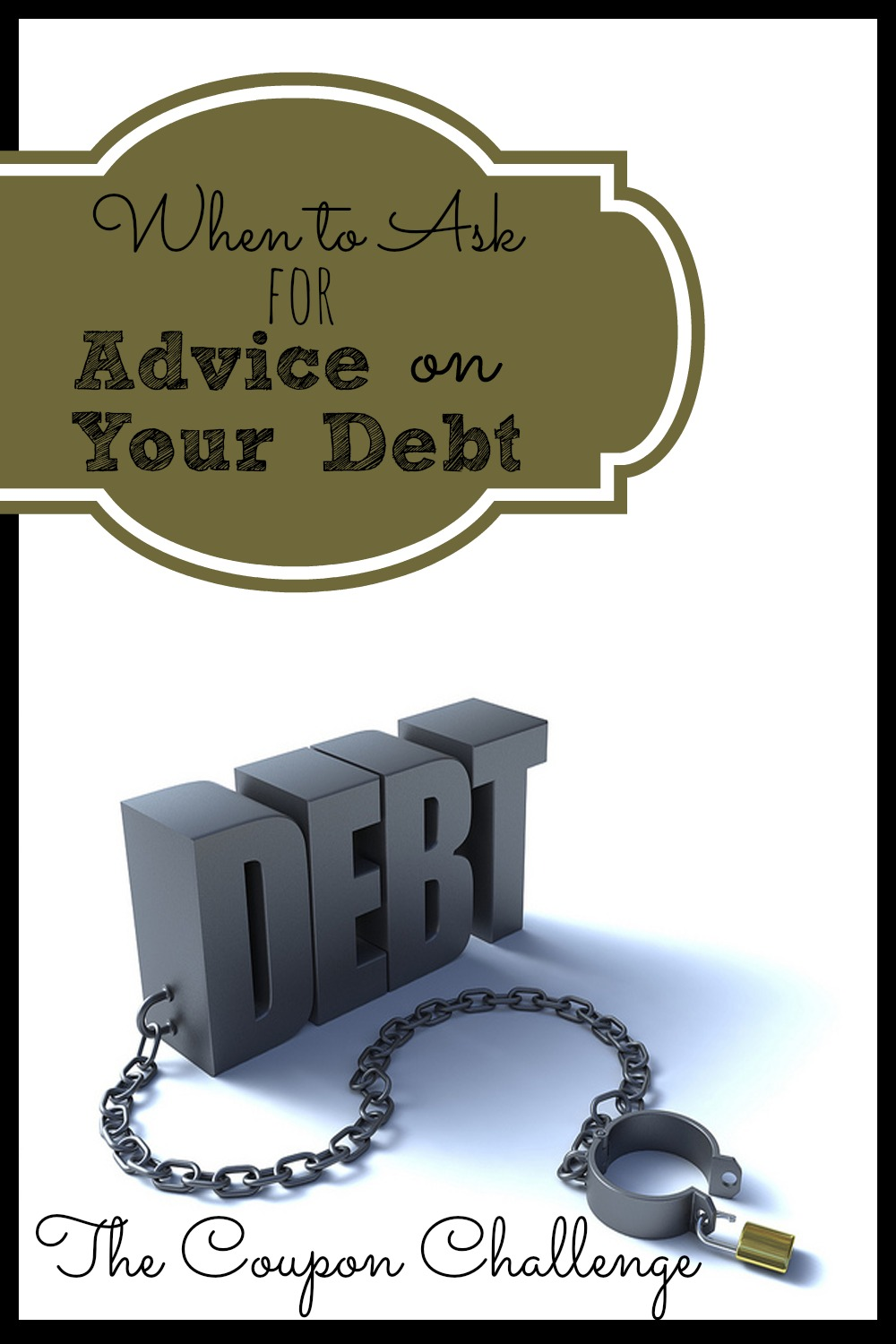 When to Ask for Advice On Your Debt