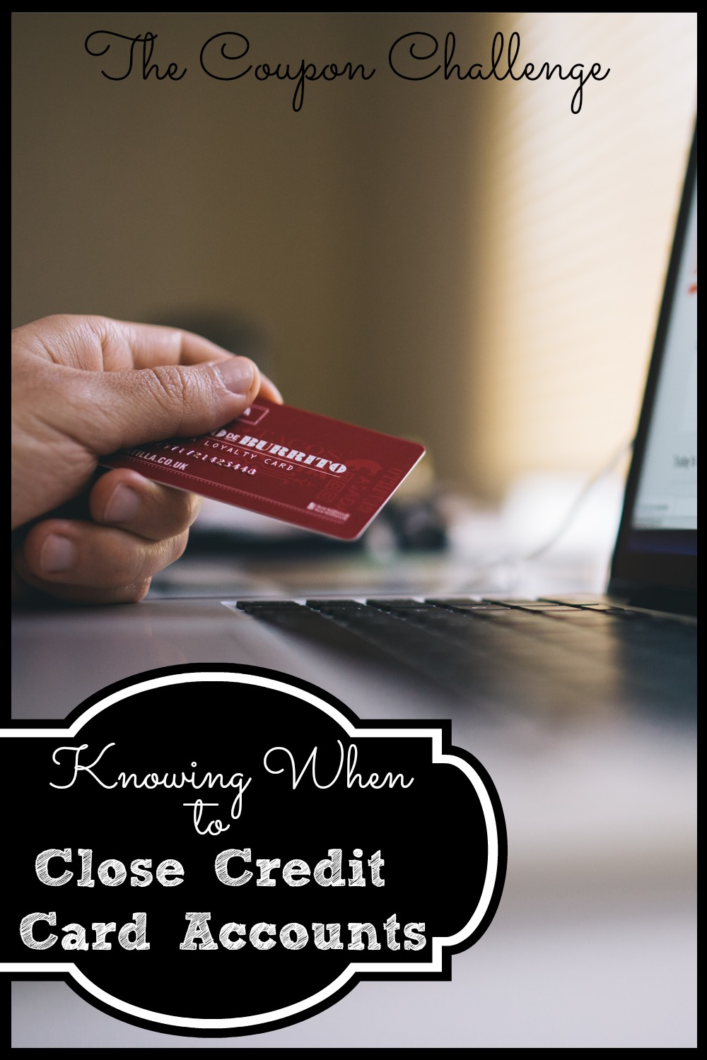 Knowing-When-To-Close-Credit-Card-Accounts