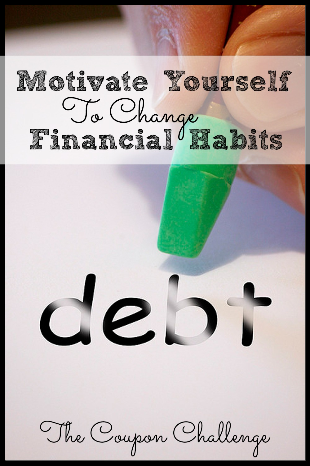Motivate-Yourself-To-Change-Financial-Habits