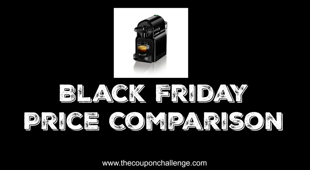 Nespresso Black Friday Price Comparison