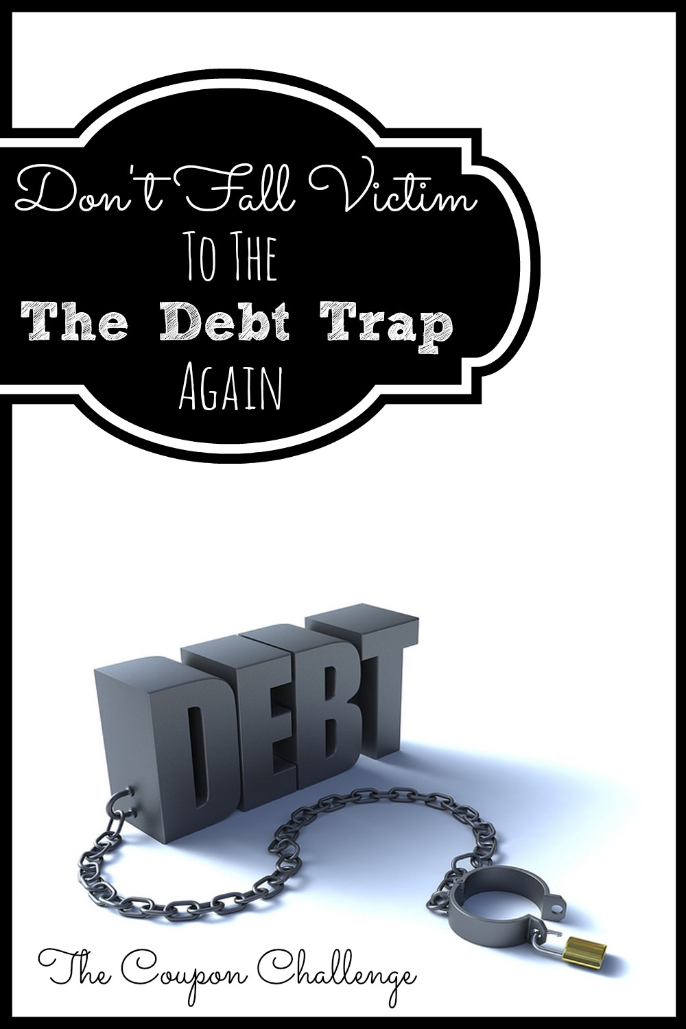 Don't-Fall-Victim-To-The-Debt-Trap-Again