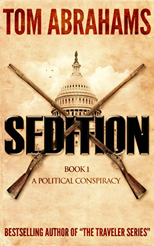 Sedition (A Political Conspiracy Book 1)
