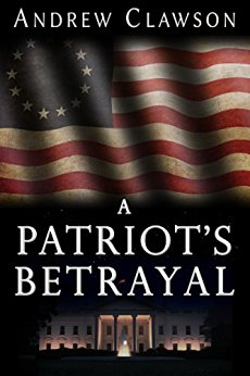 A Patriot's Betrayal (Parker Chase Book 1)