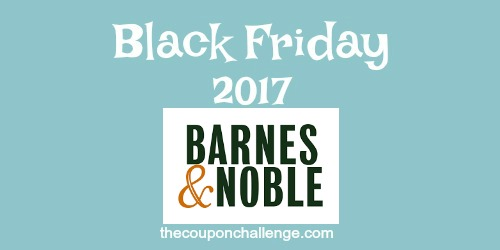 barnes and noble friday freebiebarnes and noble black friday 2018 ads, deals and sales