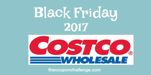 2017 costco black friday ad scan the coupon challenge. Black Bedroom Furniture Sets. Home Design Ideas