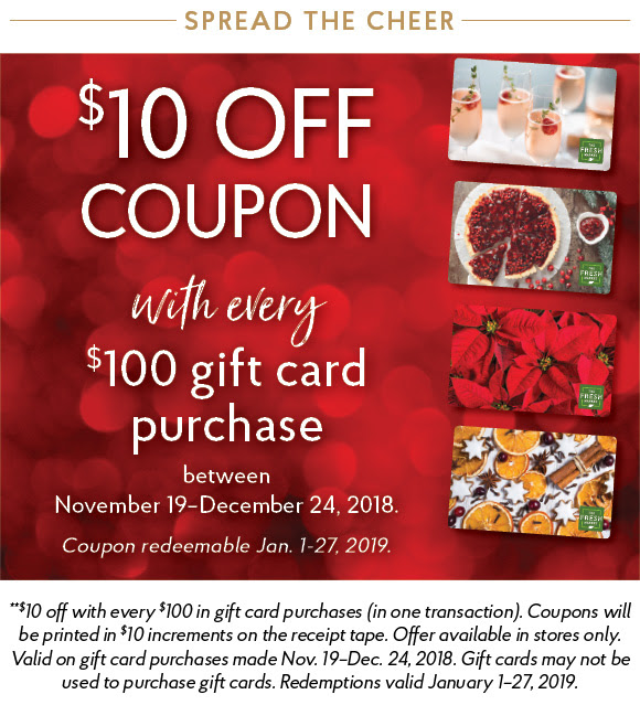 8831fef3b9b The Fresh Market: $10 off Coupon with Every $100 Gift Card Purchase ...